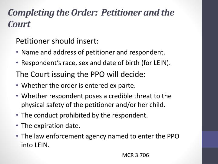 Completing the Order:  Petitioner and the Court