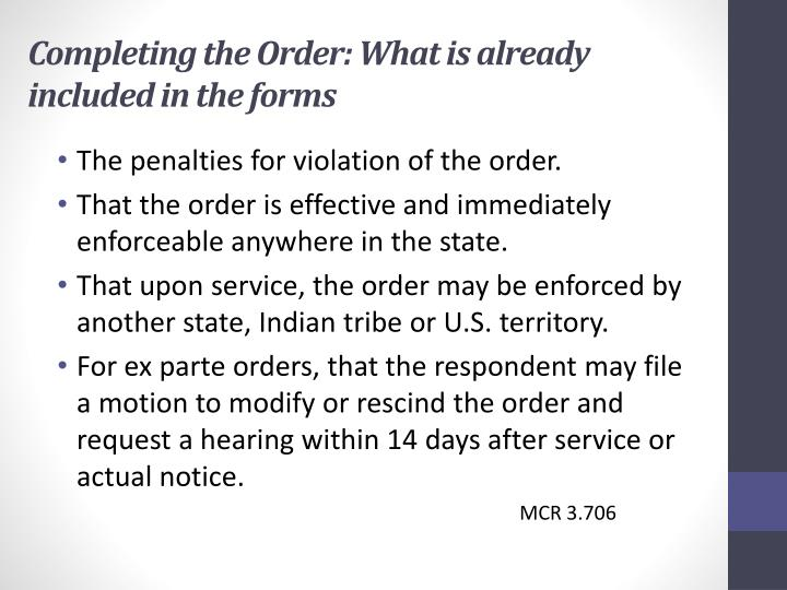 Completing the Order: What is already included in the forms
