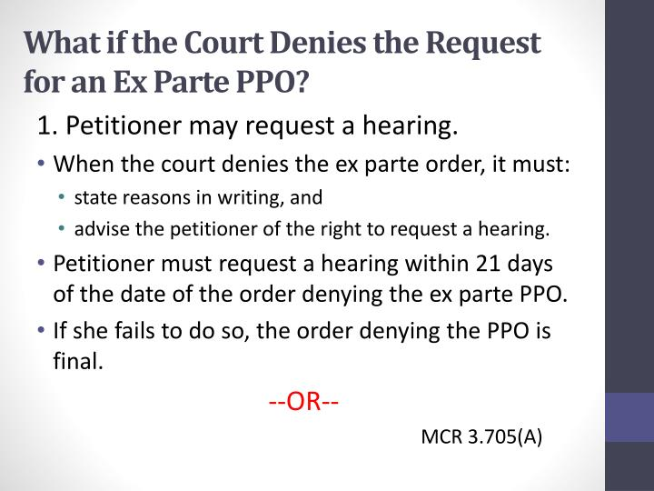 What if the Court Denies the Request for an Ex Parte PPO?