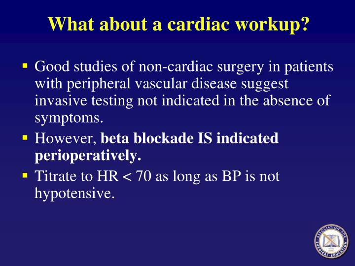 What about a cardiac workup?