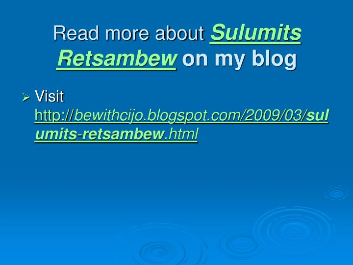 Read more about sulumits retsambew on my blog