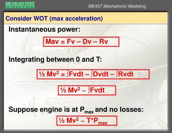 Consider WOT (max acceleration)
