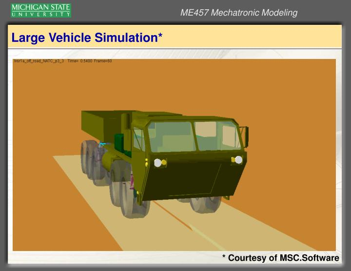 Large Vehicle Simulation*