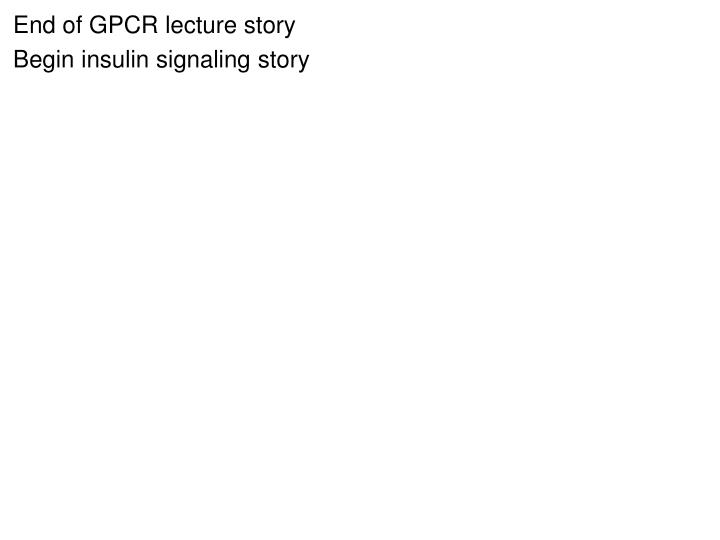 End of GPCR lecture story