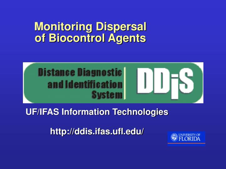 Monitoring Dispersal        of Biocontrol Agents