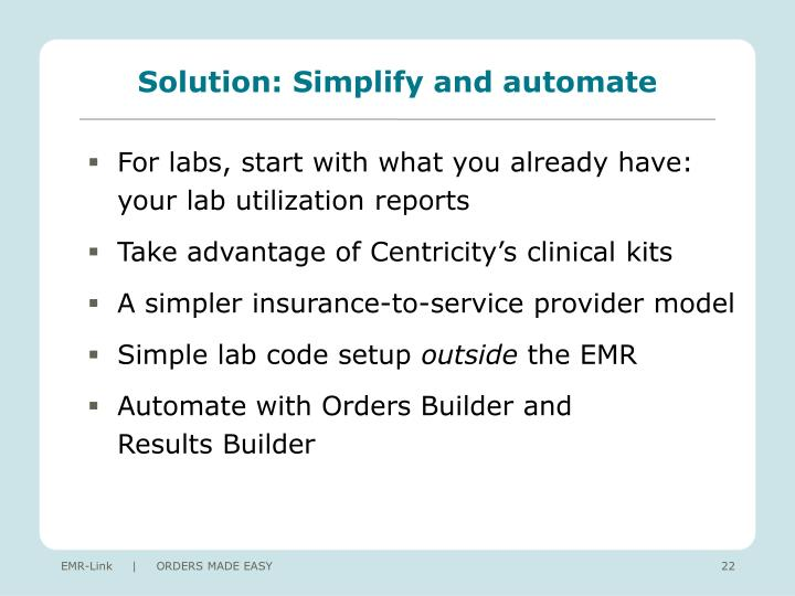 Solution: Simplify and automate