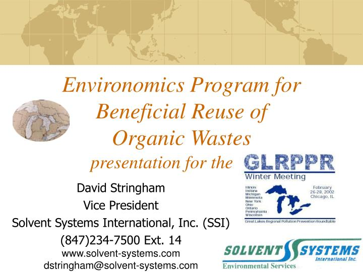 Environomics program for beneficial reuse of organic wastes
