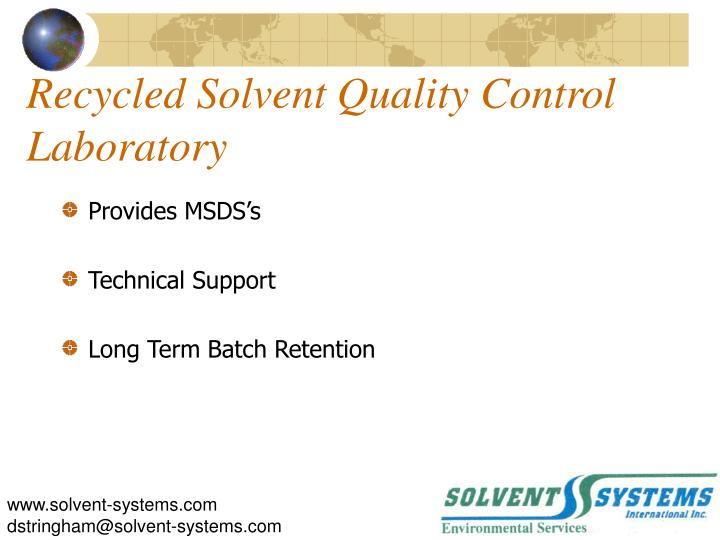Recycled Solvent Quality Control Laboratory