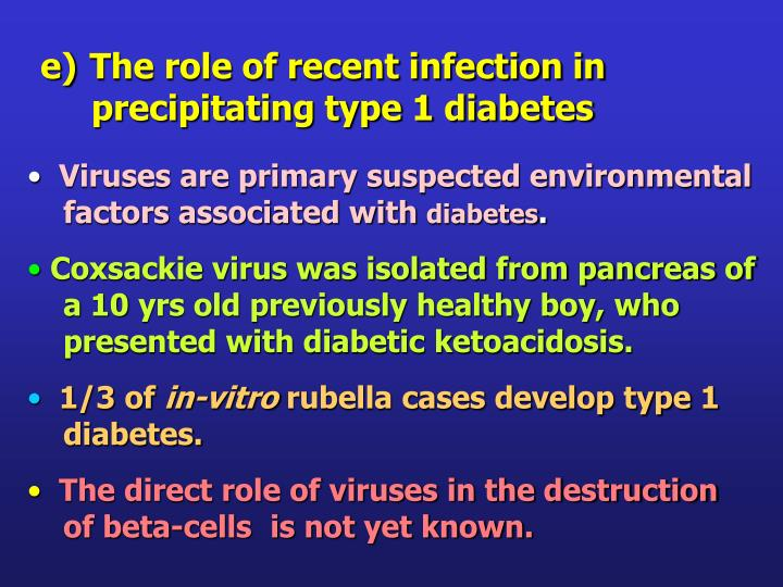 The role of recent infection in