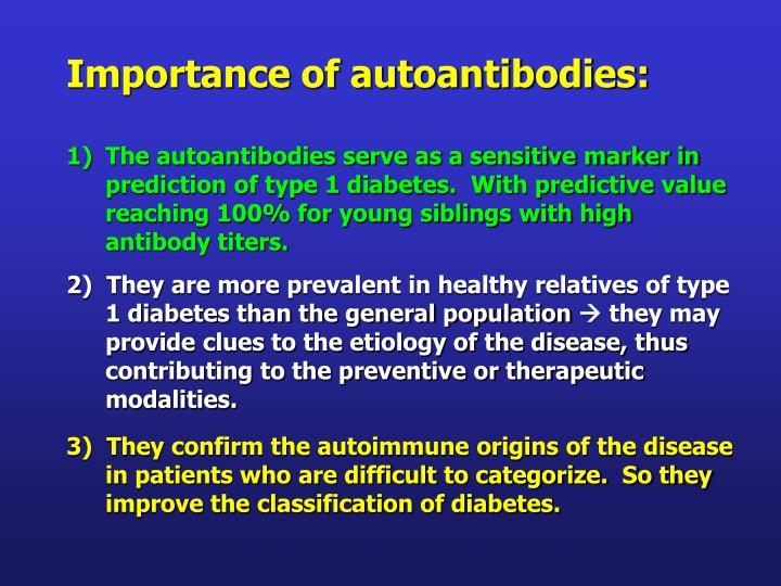 Importance of autoantibodies: