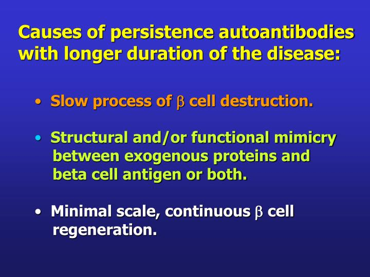 Causes of persistence autoantibodies