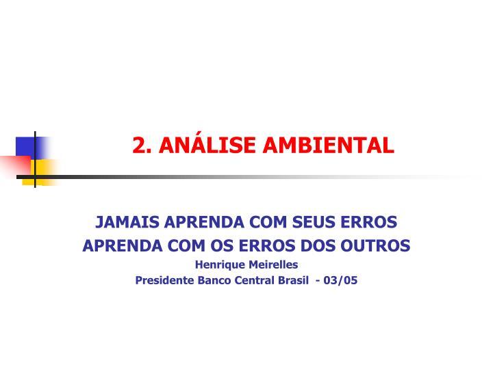 2. ANÁLISE AMBIENTAL