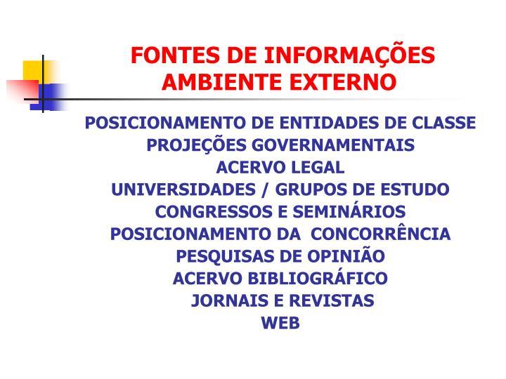 FONTES DE INFORMAÇÕES