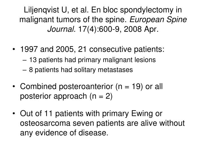Liljenqvist U, et al. En bloc spondylectomy in malignant tumors of the spine.