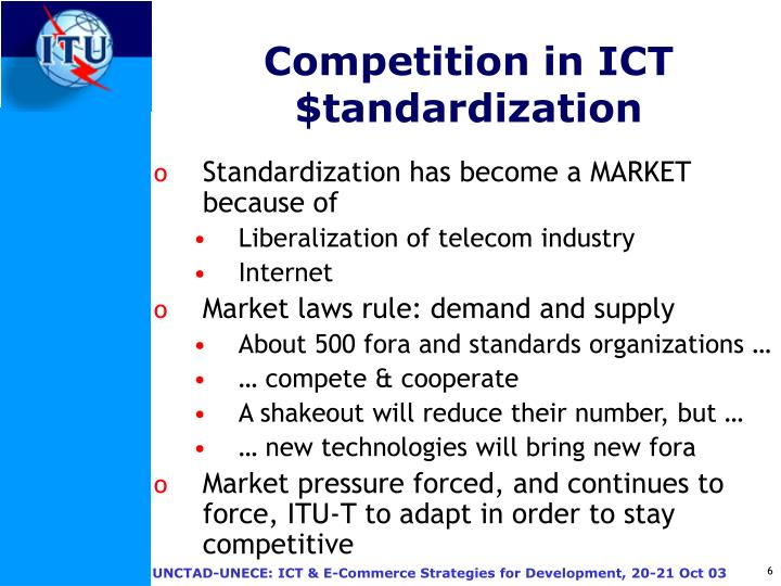 Competition in ICT $tandardization