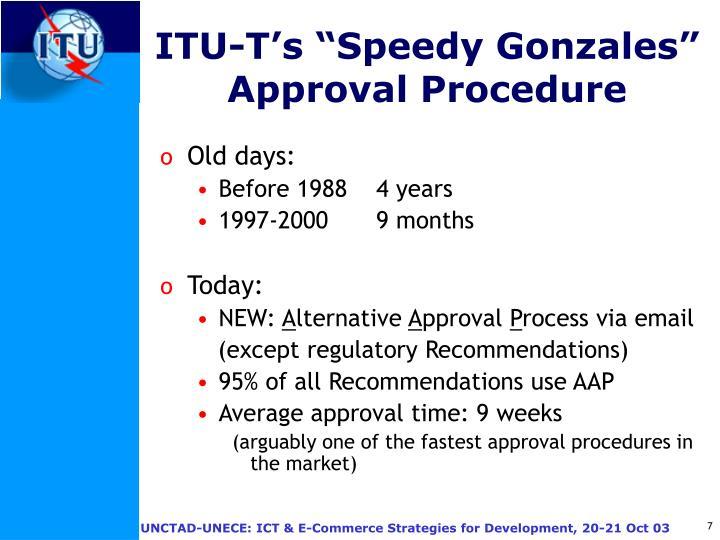 """ITU-T's """"Speedy Gonzales"""""""