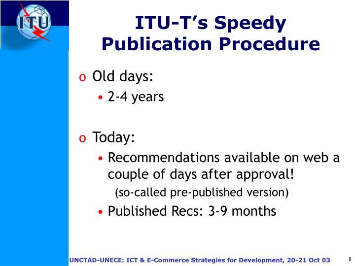 ITU-T's Speedy