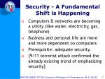 security a fundamental shift is happening