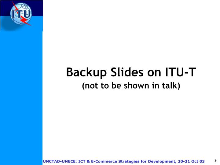 Backup Slides on ITU-T