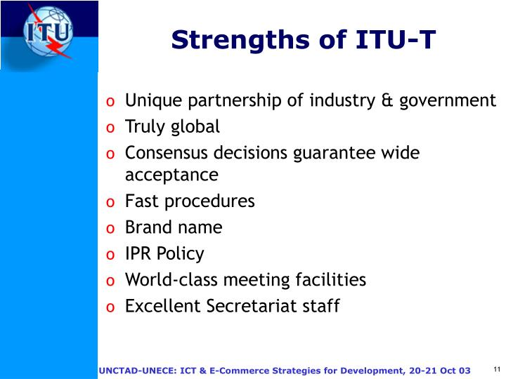 Strengths of ITU-T