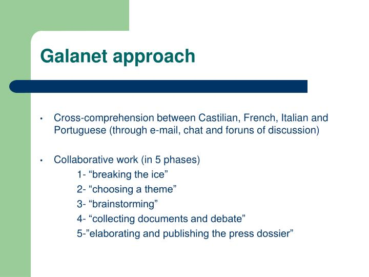 Galanet approach