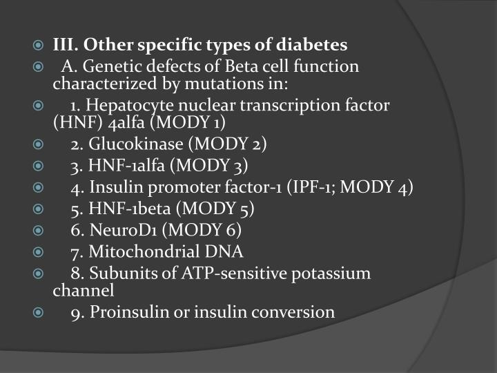 III. Other specific types of diabetes