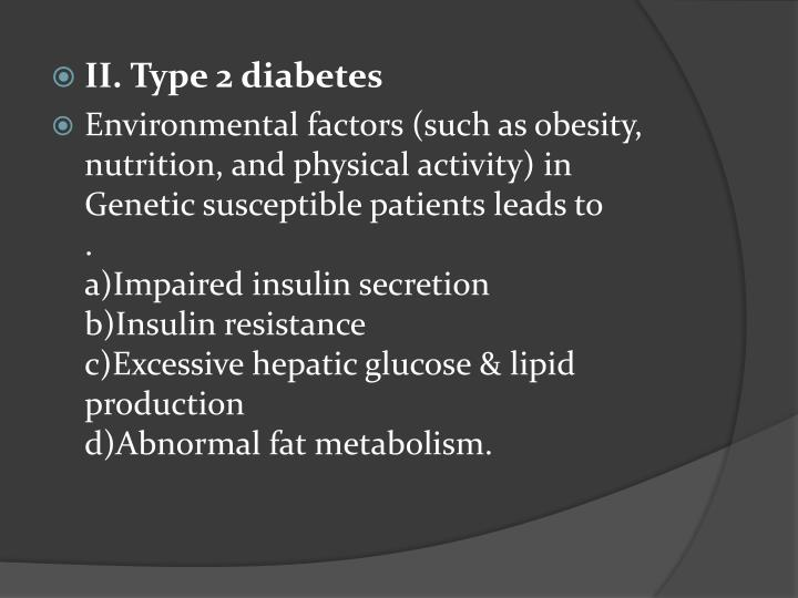 II. Type 2 diabetes