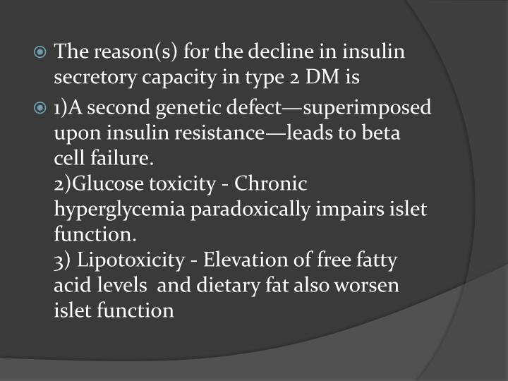 The reason(s) for the decline in insulin