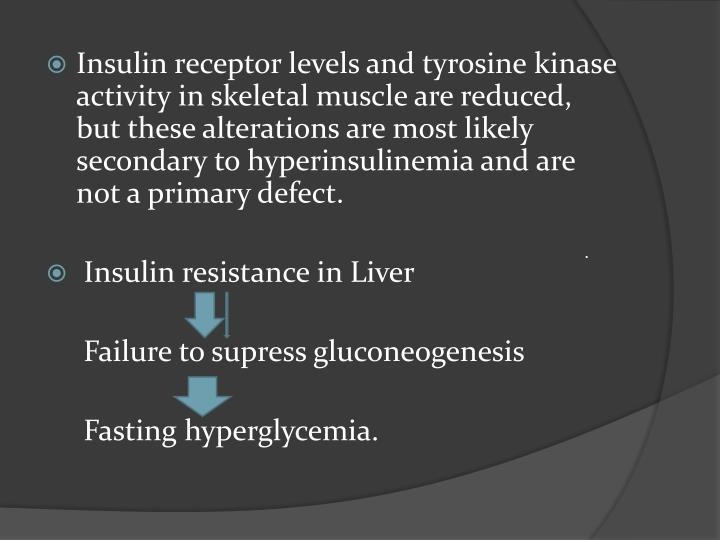 Insulin receptor levels and tyrosine