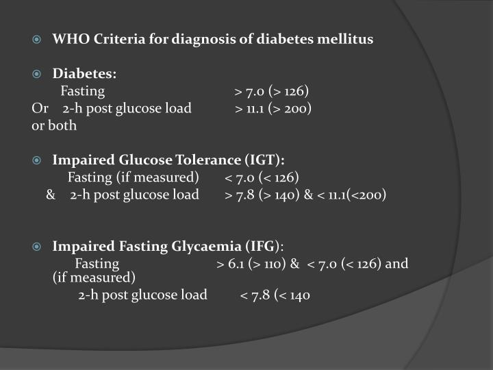 WHO Criteria for diagnosis of diabetes mellitus