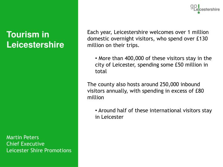 Each year, Leicestershire welcomes over 1 million domestic overnight visitors, who spend over £130 million on their trips.