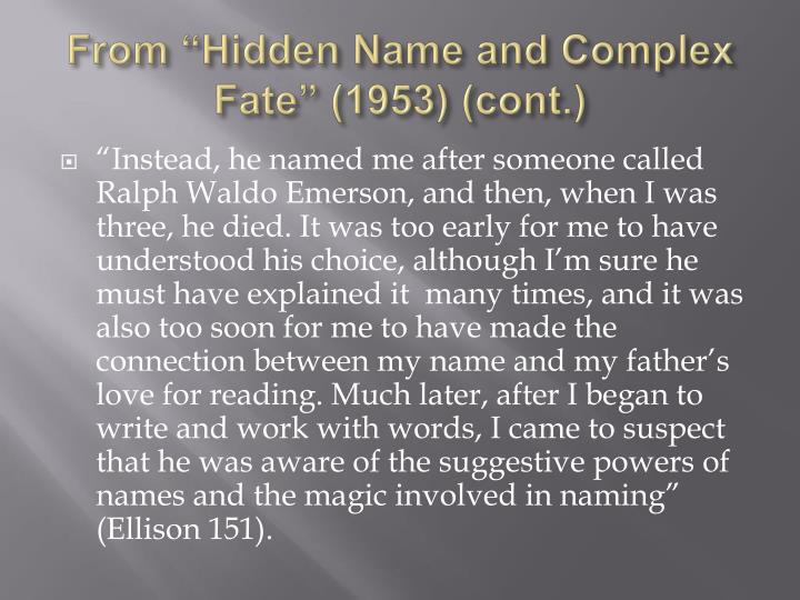 "From ""Hidden Name and Complex Fate"" (1953) (cont.)"