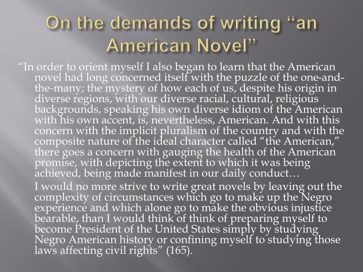 "On the demands of writing ""an American Novel"""