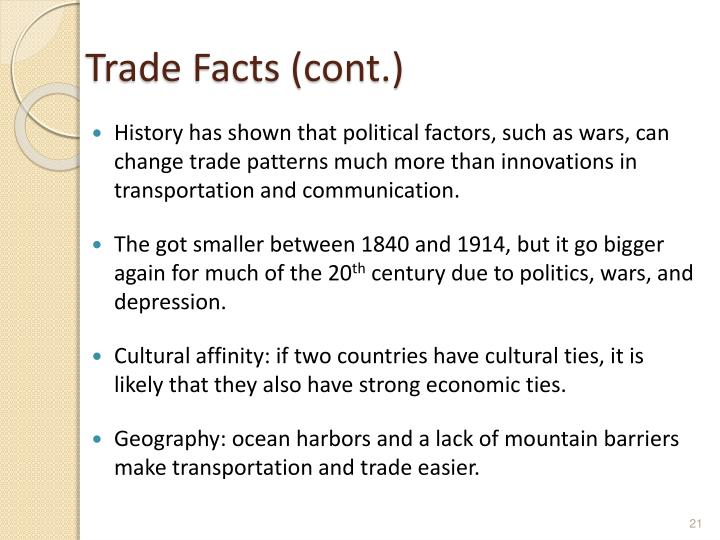 Trade Facts (cont.)