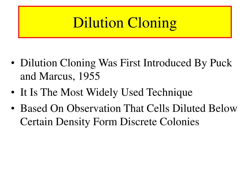 Dilution Cloning