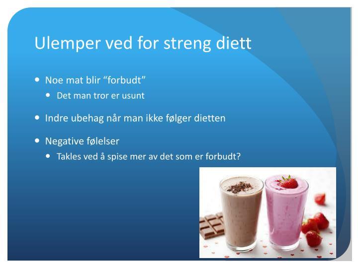 Ulemper ved for streng diett