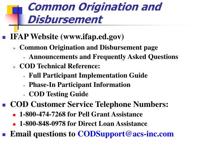 Common Origination and Disbursement