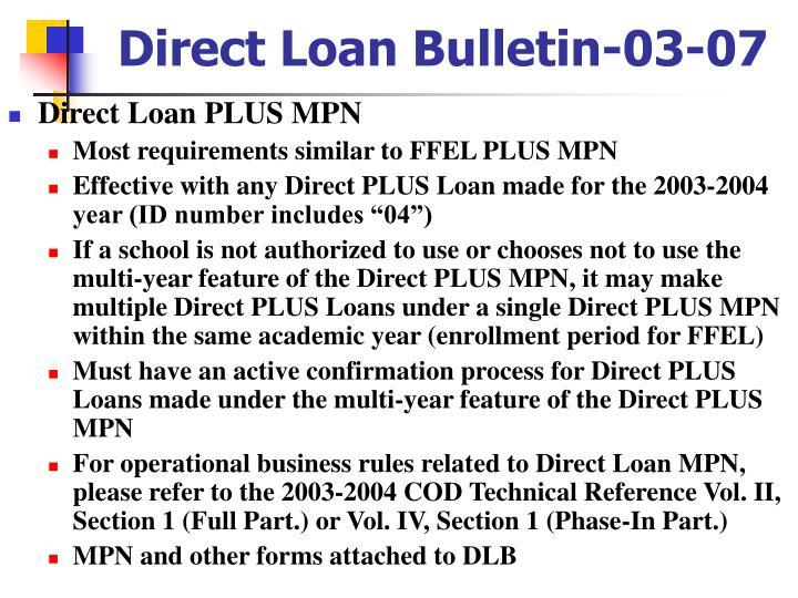 Direct Loan Bulletin-03-07