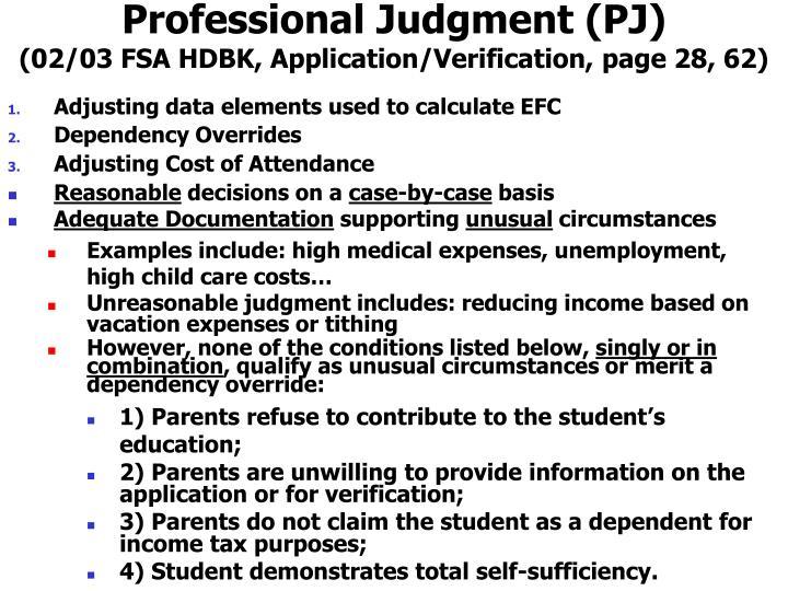 Professional Judgment (PJ)