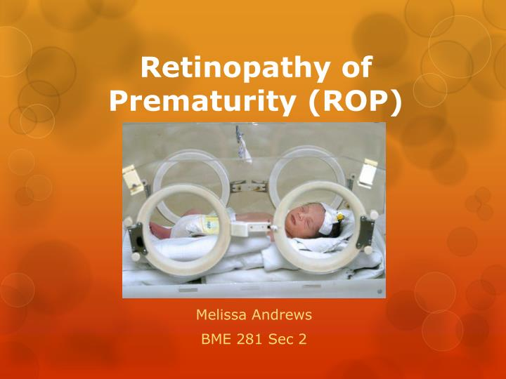 Retinopathy of prematurity rop