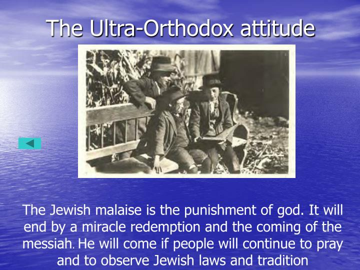 The Ultra-Orthodox attitude
