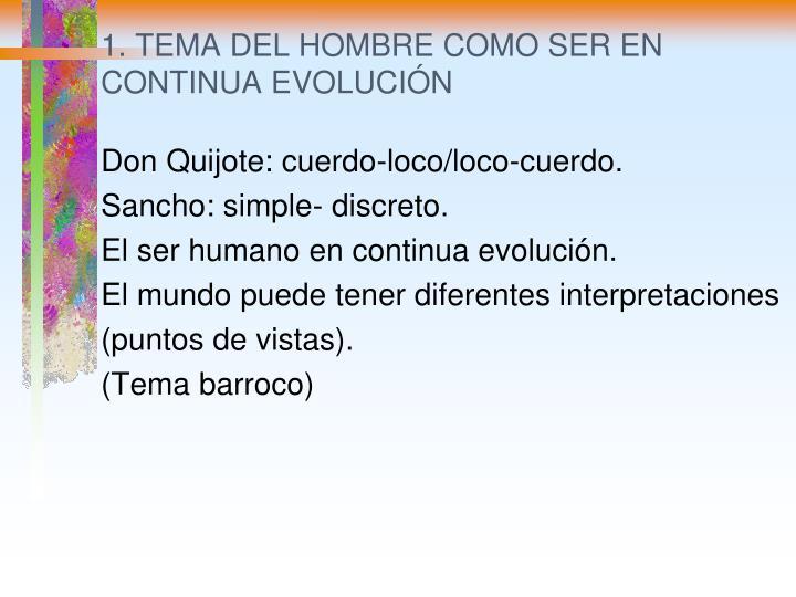1. TEMA DEL HOMBRE COMO SER EN CONTINUA EVOLUCIÓN