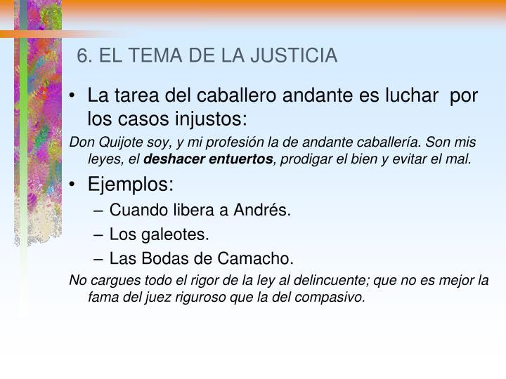6. EL TEMA DE LA JUSTICIA