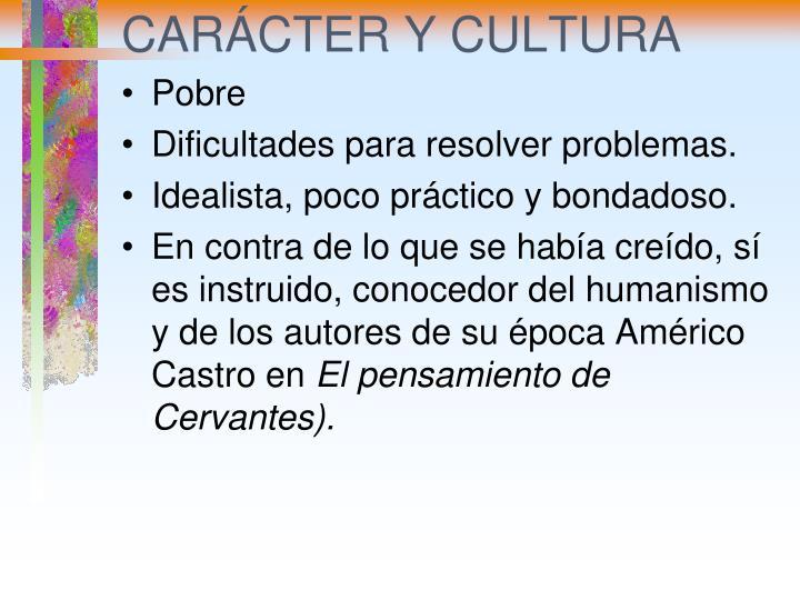 CARÁCTER Y CULTURA