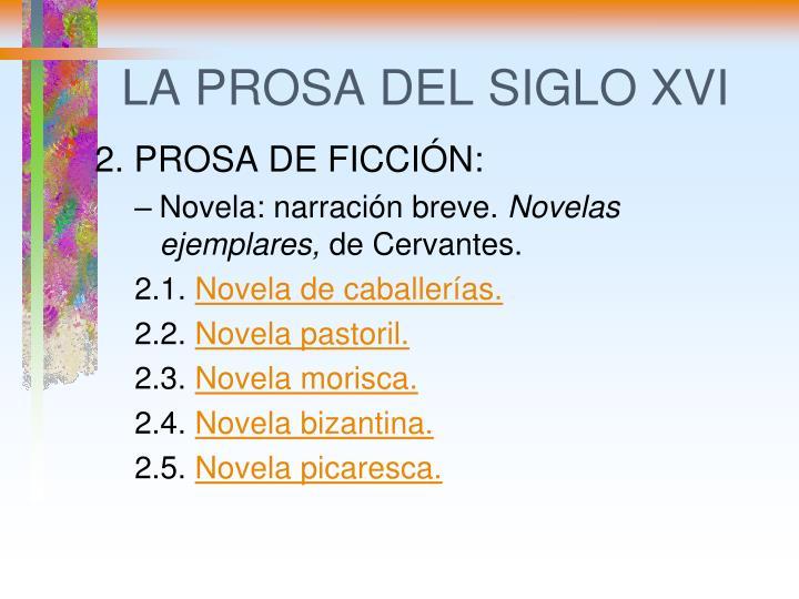 LA PROSA DEL SIGLO XVI