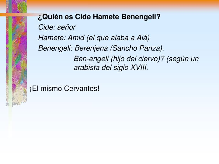 ¿Quién es Cide Hamete Benengeli?