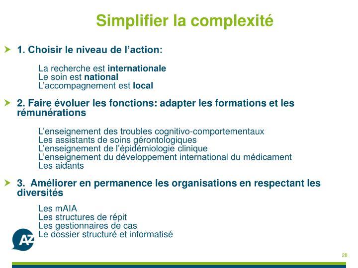 Simplifier la complexité