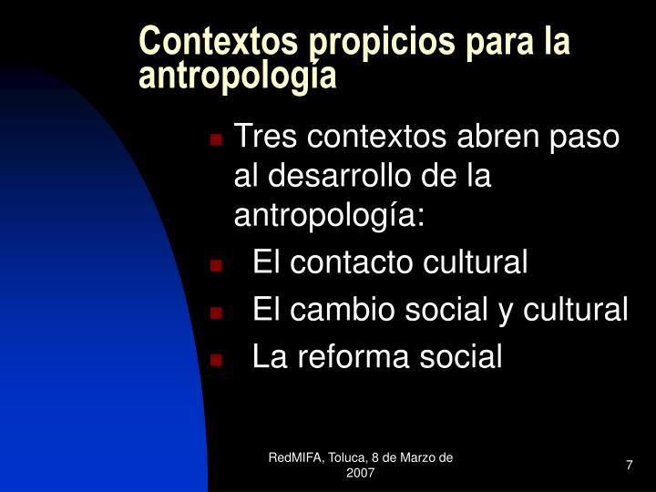 Contextos propicios para la antropología