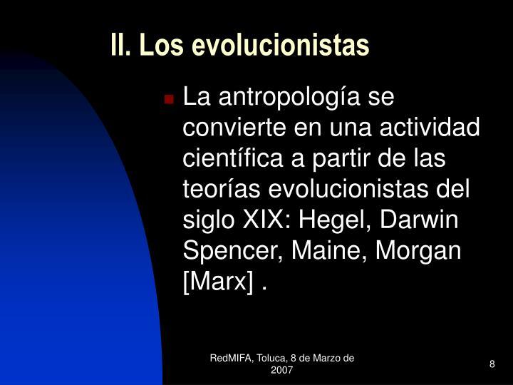 II. Los evolucionistas