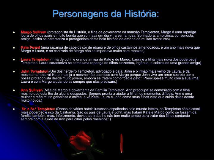 Personagens da História: